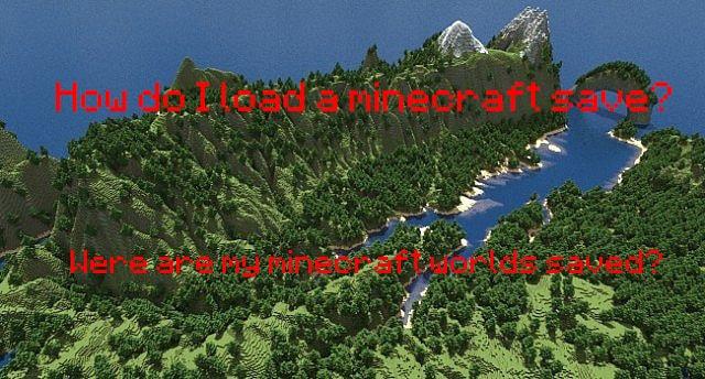 Wo befinden sich meine Minecraft Saves? Wie lade ich eine heruntergeladene Karte?